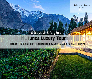 6 Days Hunza Tour Package Luxury
