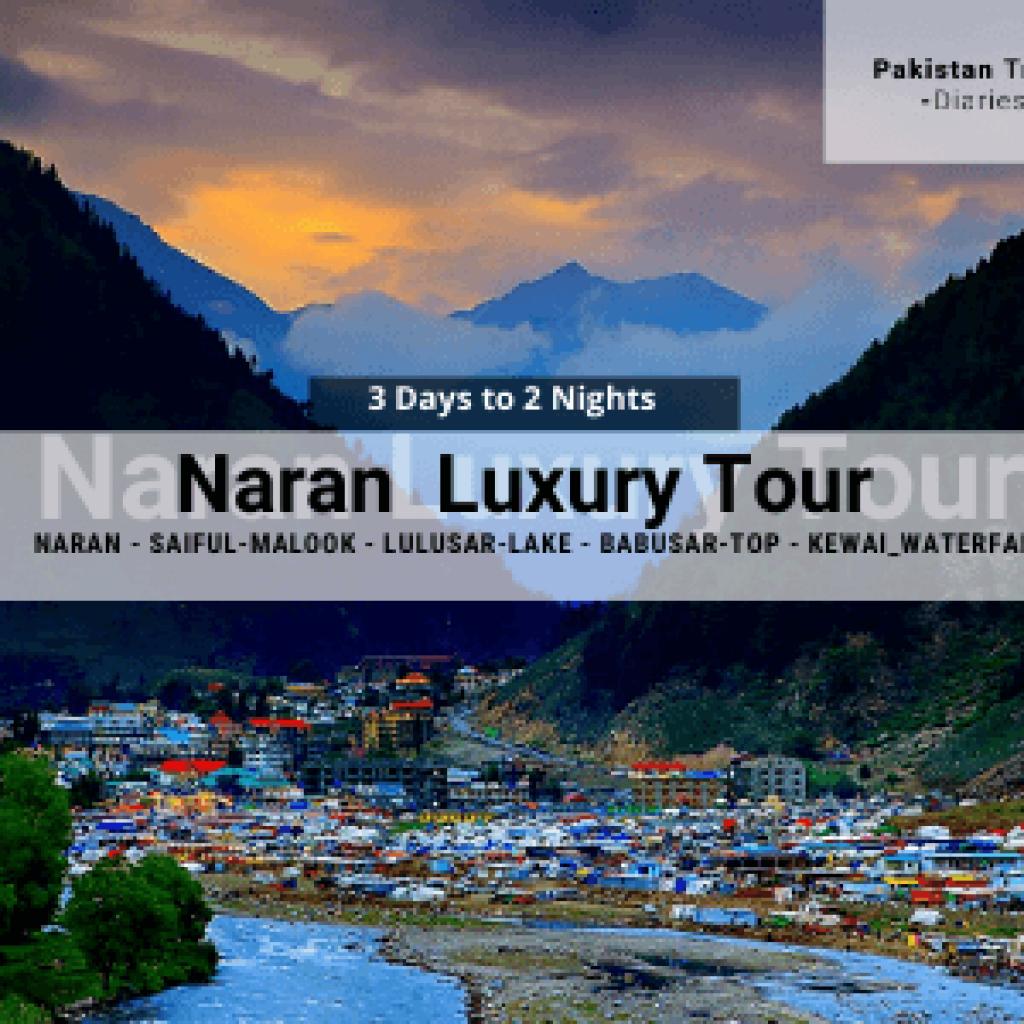 Naran Kaghan Tour